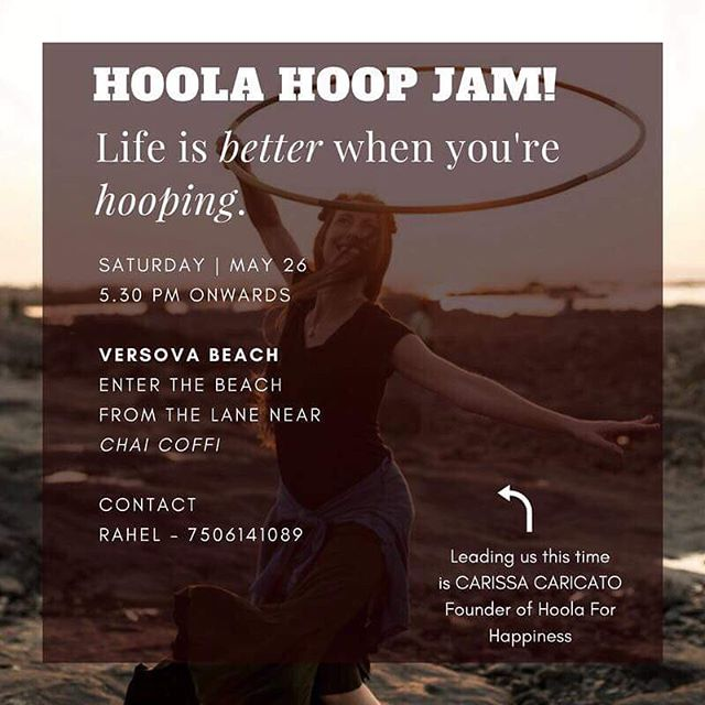 Mumbai friends 🇮🇳⭕️🙏🎉🎵🌏💓 come join us for #hoopjam on Saturday May 26 #versovabeach . . . #hoolaforhappiness #spreadjoy #hoolaindia #hoopersofindia #indiahoops #indiahoopers #mumbaifitness @rahelchakola @ccaricato #joytotheworld #hoopdance #hoopfitness #hoopersofig #hooplah #hooplove ❤️❤️❤️