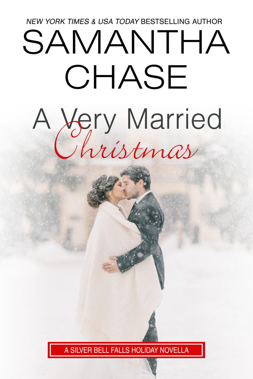 Silver Bell Falls 3 A Very Married Christmas Samantha Chase