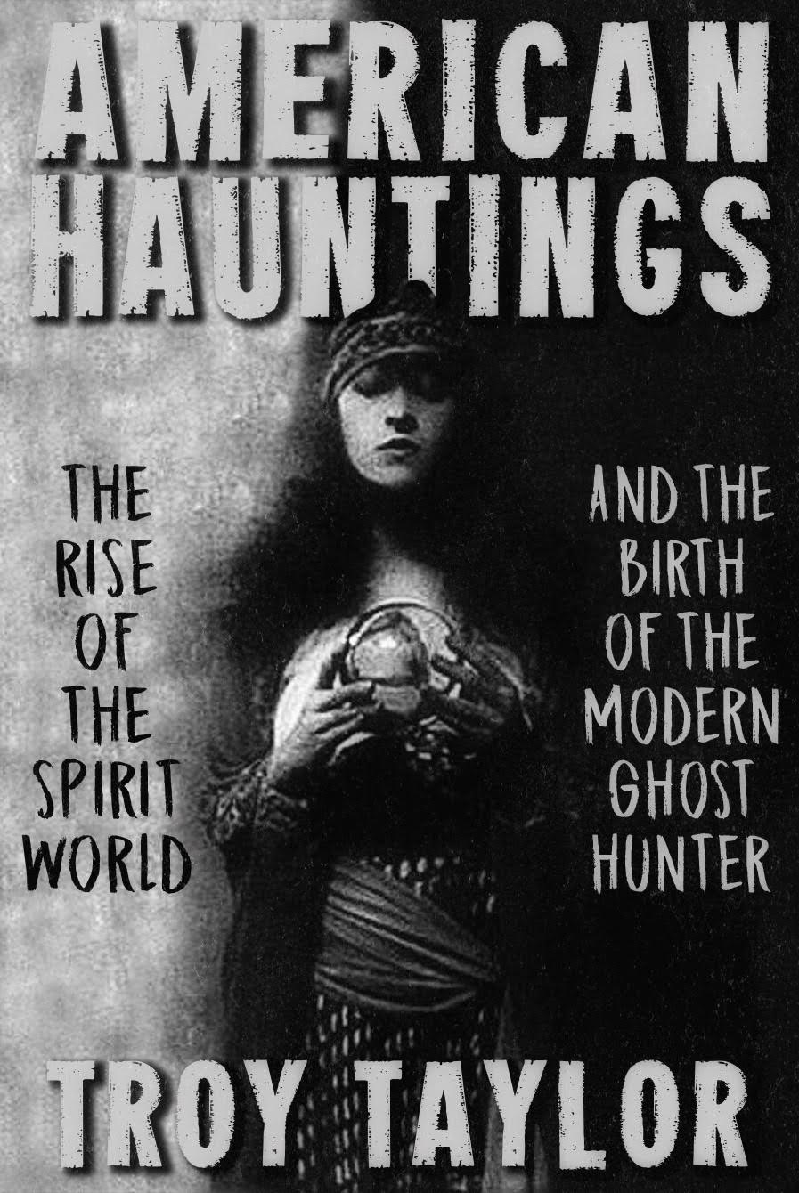 The complete story of the strange happenings in Stratford are recounted in Troy Taylor's book AMERICAN HAUNTINGS -- the History of Paranormal Popular Culture in American History. CLICK HERE TO GET AN AUTOGRAPHED COPY OF THE BOOK!