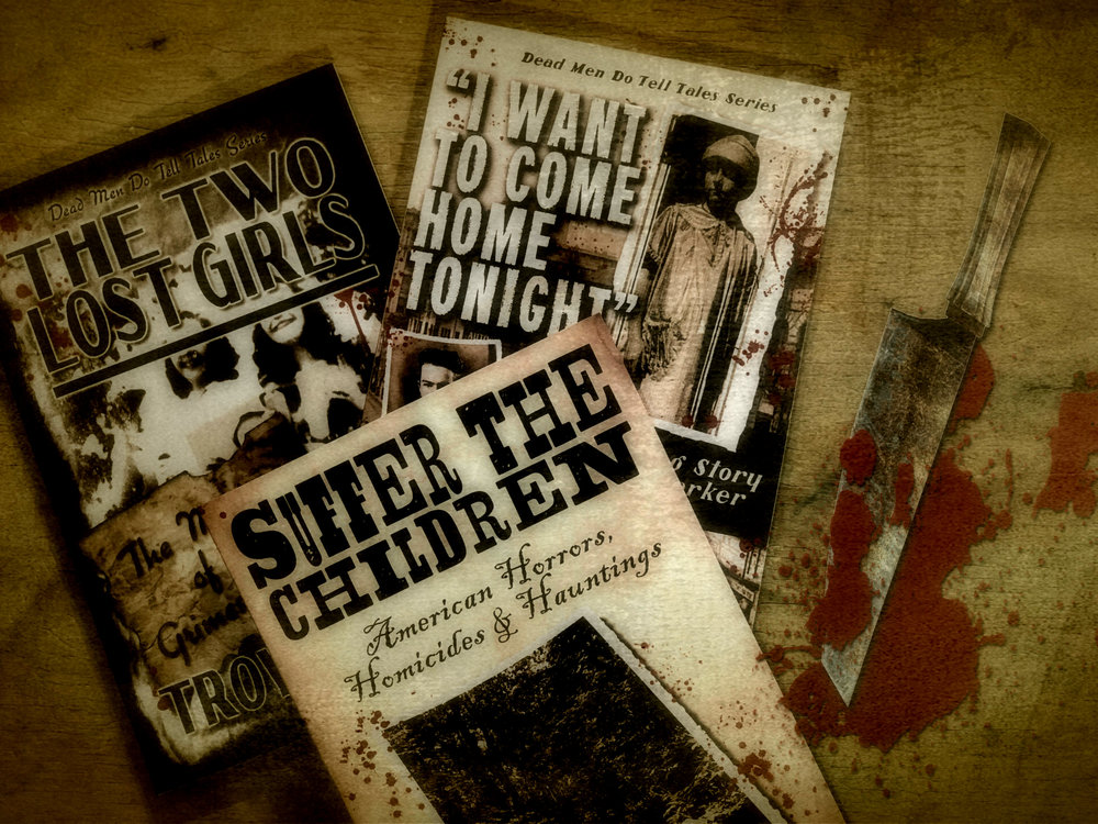"CLICK HERE   to order the special ""Lost Children"" Package that includes  SUFFER THE CHILDREN  and two of Troy's earlier books,  THE LOST GIRLS  and  ""I WANT TO COME HOME TONIGHT""  -- the tragic tales of the Grimes Sisters and Marion Parker.  Only $35!"