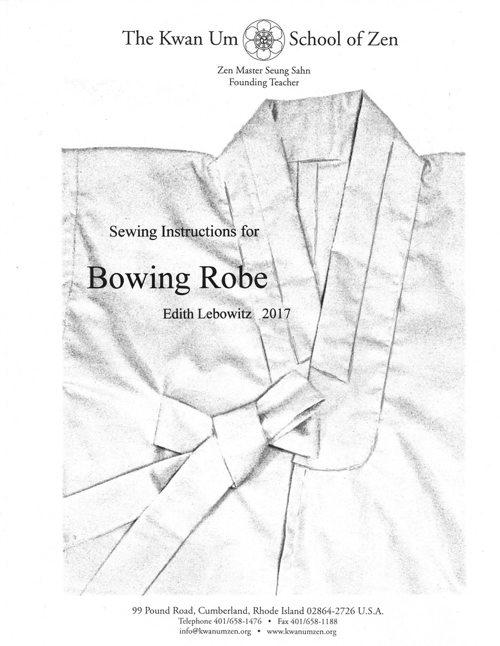 Revised Bowing Robe Instructions with annotations by Edith Lebowitz.   - These instructions are to be used with the full-size patterns that can be requested from the Kwan Um School of Zen—Americas.
