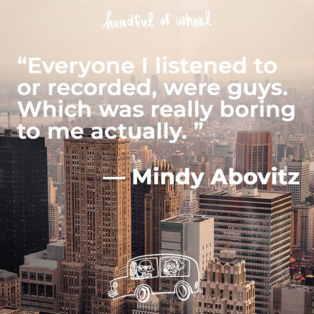 """""""Everyone I listened to or recorded were guys, which was really boring to me actually."""" — Mindy Abovitz⠀ .⠀ .⠀ .⠀ Mindy rode with us during season two and enlightened us about everything from drumming to how to throw a truly awesome house party. Cue up her episode for a relaxing drive and an awesome conversation. ⠀ .⠀ .⠀ .⠀ .⠀ .⠀ .⠀ #handfulofwheel #mindyabovitz #drum #drummers #magazine #editorialadvice #music #brooklyn #nyc #williamsburg #podcast #conversation #talktowomen #feministpodcast #talktoartists #listentoartists #localart #artinyourarea #followyourpassion #chat #carride #vanlife #womenwhokickass"""