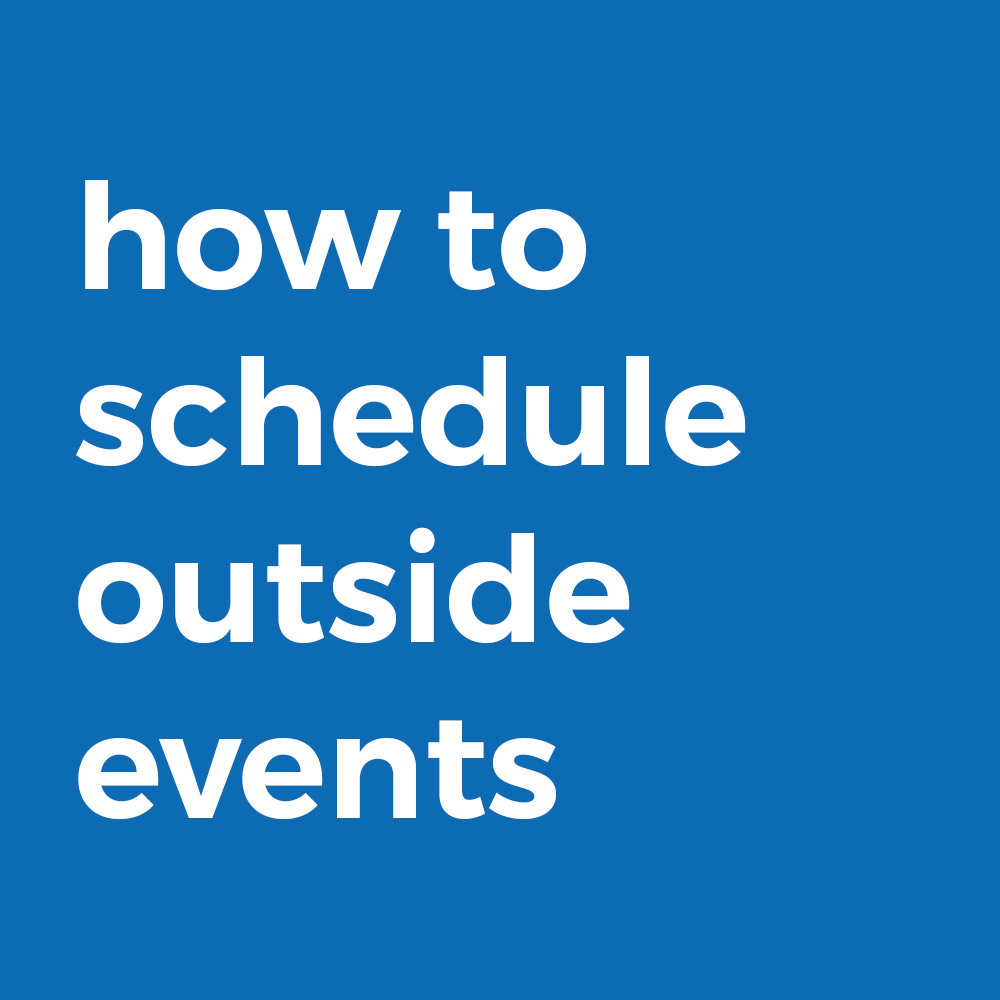 How To Schedule Outside Events