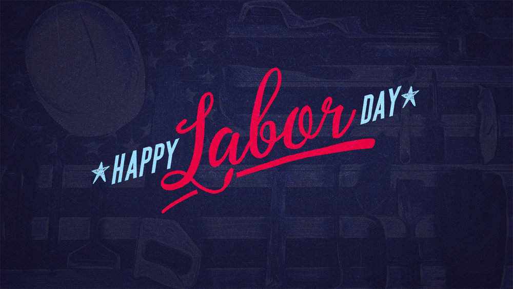 LABOR DAY 2018 WEB.jpg
