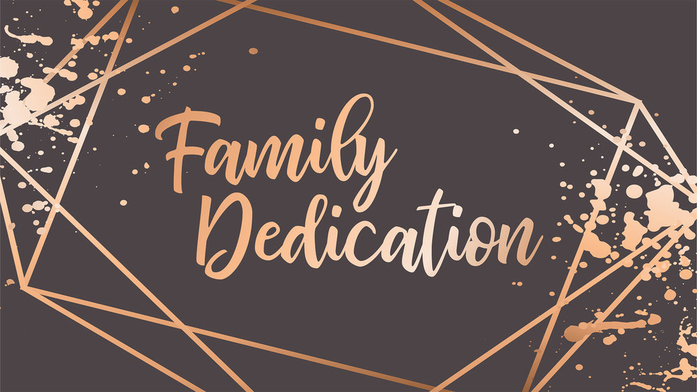 FamilyDedicationWIDE.jpg