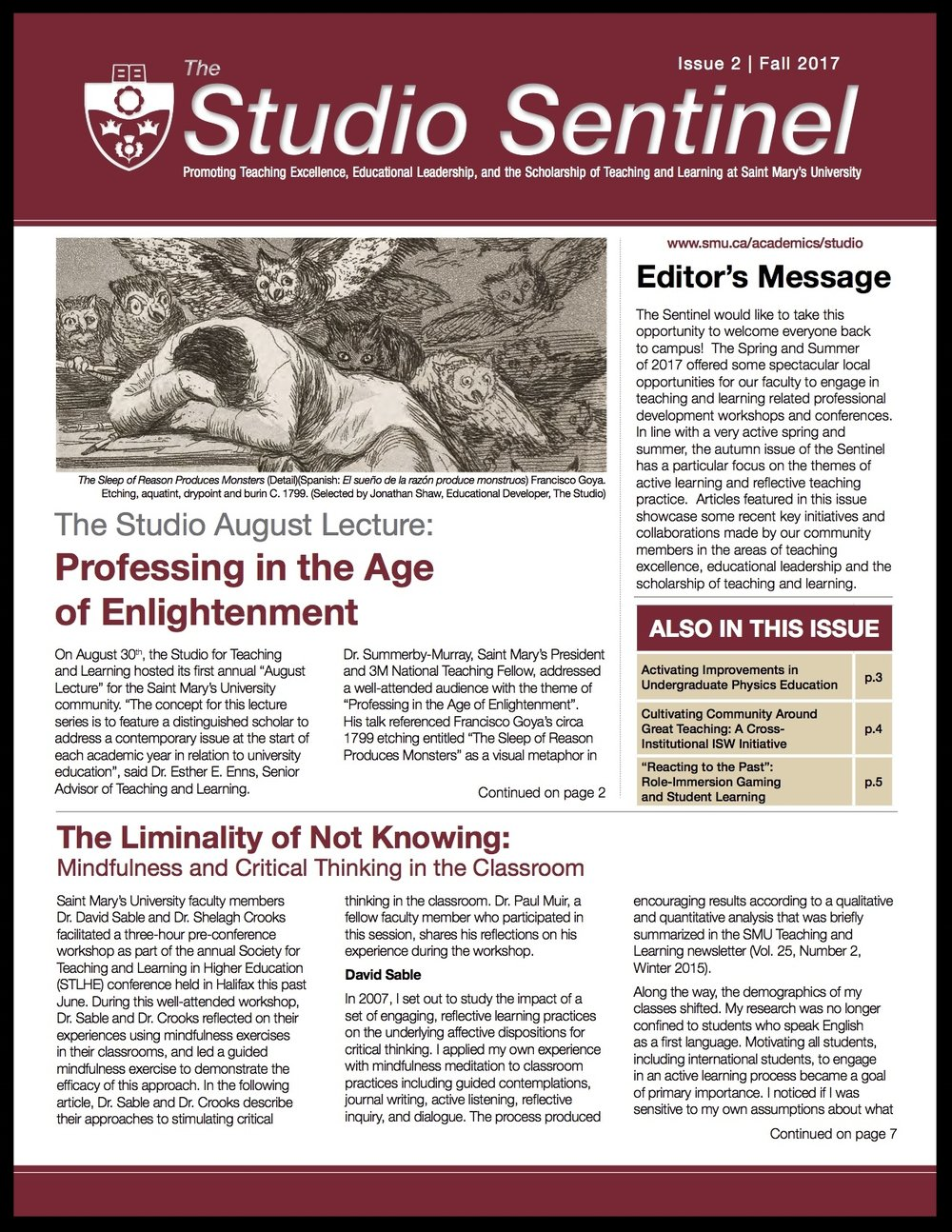 Issue 2: Fall 2017 - Professing in the Age of EnlightenmentMindfulness and Critical Thinking in the ClassroomActivating Improvements in Undergraduate Physics EducationCultivating Community Around Great TeachingRole-Immersion Gaming and Student LearningSMUSA Teaching Excellence Award Recipients