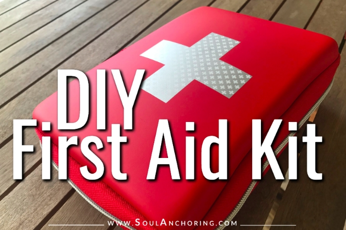 DIY First Aid Kit || www.SoulAnchoring.com