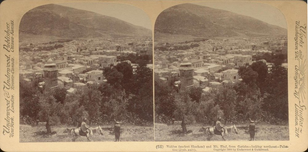 Stereoscope Photo from 1900 Shechem | The Journey: A New Generation Church of Christ