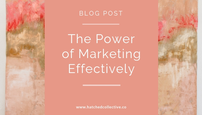 The Power of Marketing Effectively - Lyndsey Clements - Digital Marketing