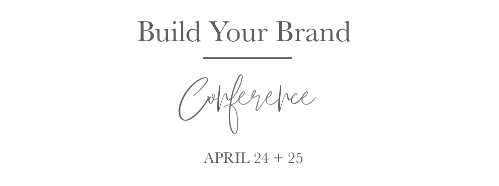 Build Your brand conference for female entrepreneurs