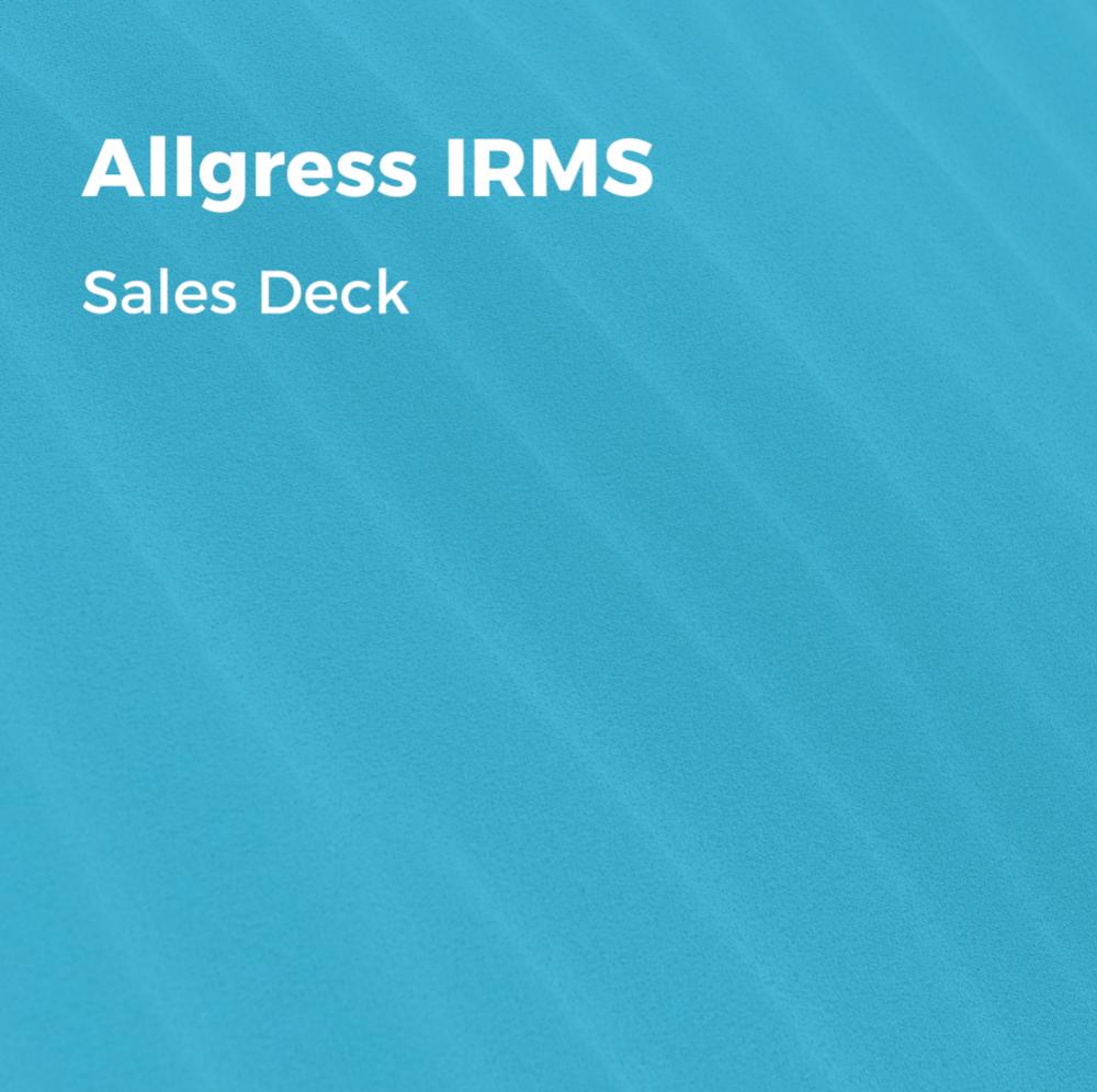 Allgress_IRMS_SalesDeck.png