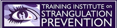 Provided by The Training Institute on Strangulation Prevention*