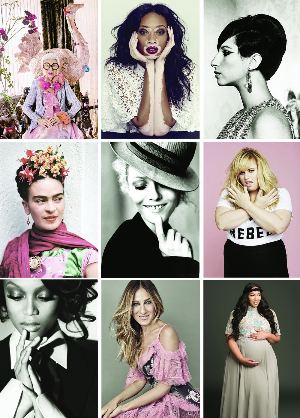 {Image credit from left to right, top to bottom:  Image 1 : Iris Apfel,  Image 2 : Winnie Harlow,  Image 3 : Barbra Streisand,  Image 4 : Frida Kahlo,  Image 5 : Vanessa Paradis,  Image 6 : Rebel Wilson,  Image 7 : Tyra Banks,  Image 8 : Sarah Jessica Parker,  Image 9 : Rochelle Johnson.}