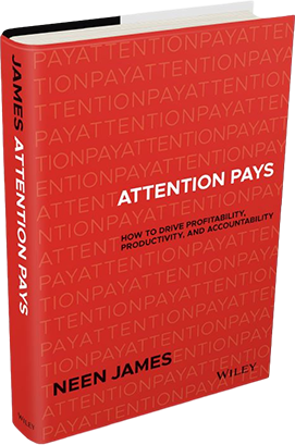 Attention-Pays, Neen James
