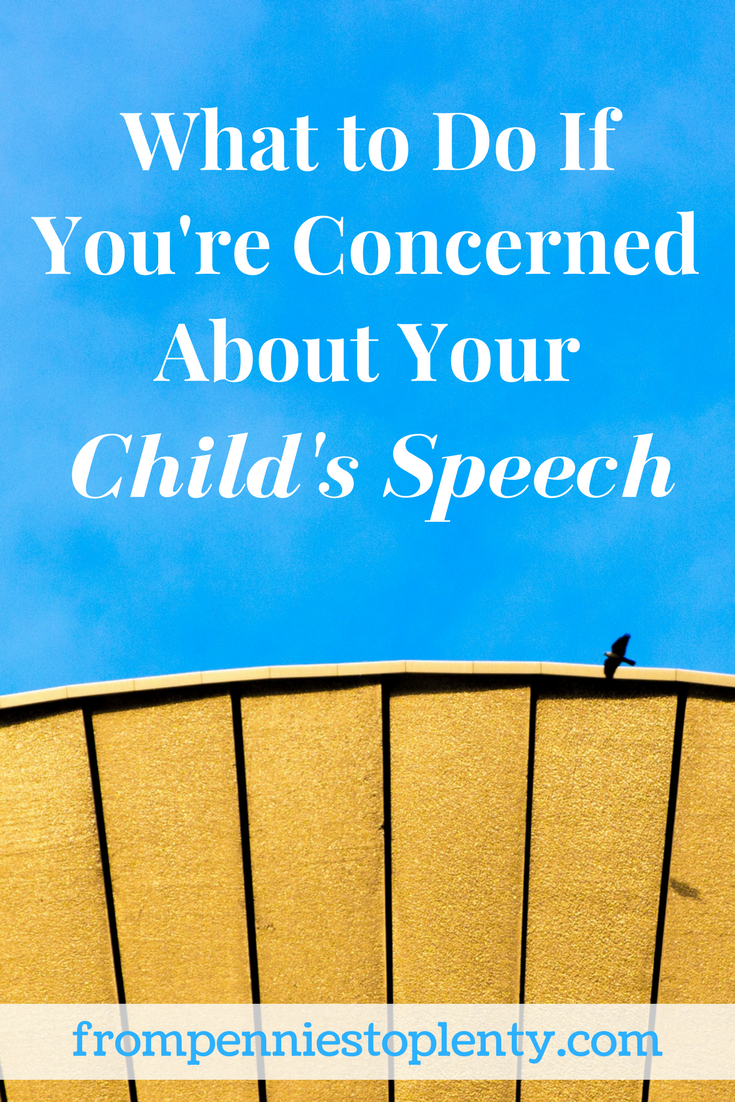 What to Do If You're Concerned About Your Child's Speech