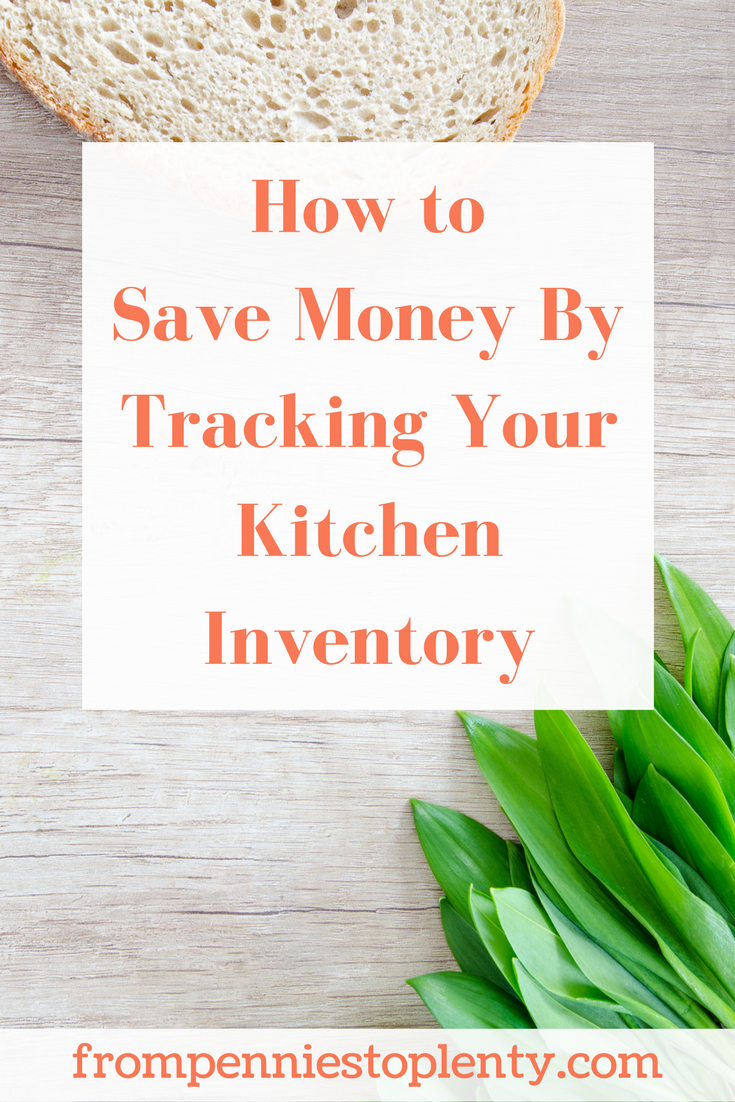 how to save money by tracking your kitchen inventory