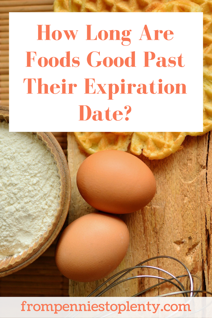 how long are foods good past their expiration date
