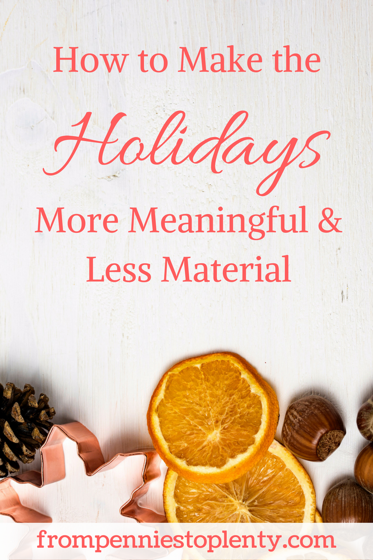 how to make the holidays more meaningful