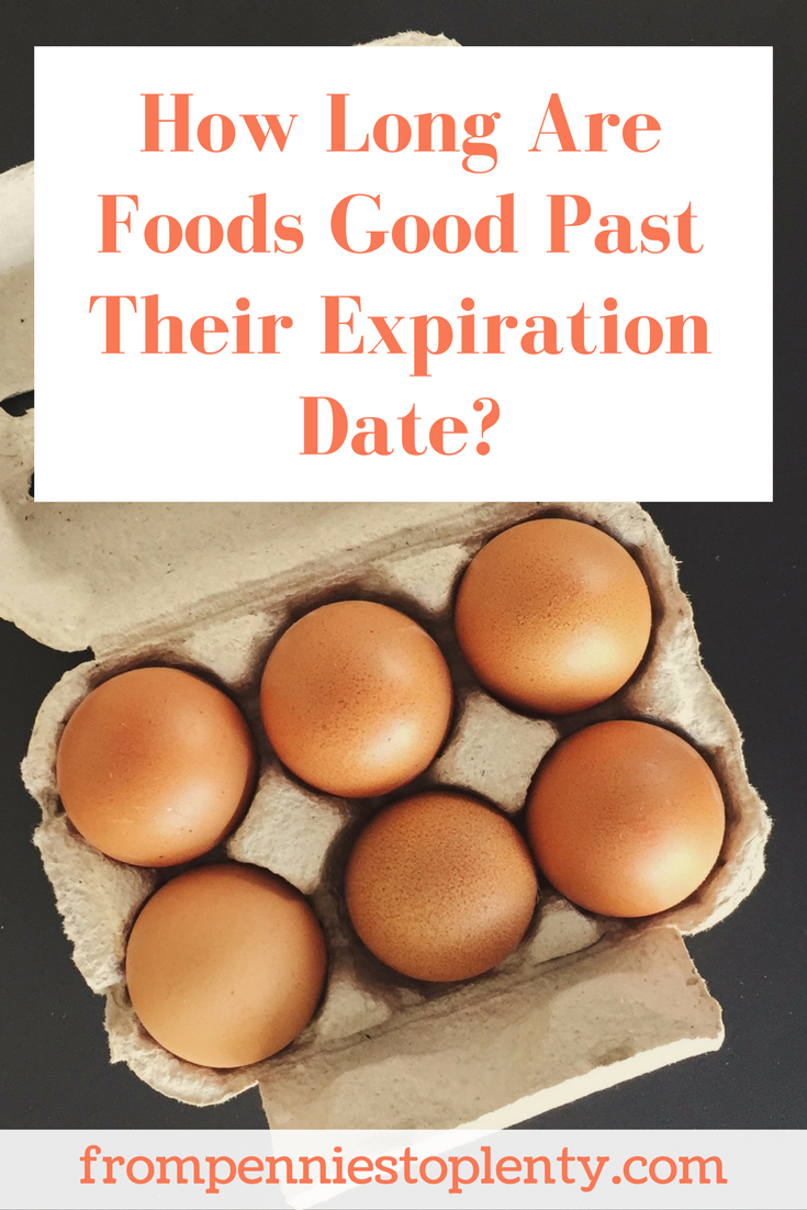 How Long Are Foods Good Past Their Expiration Date From Pennies