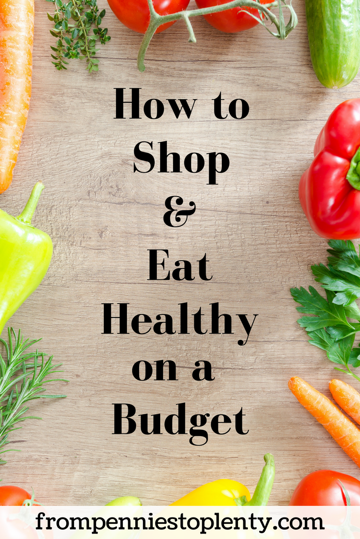 how to shop and eat healthy on a budget