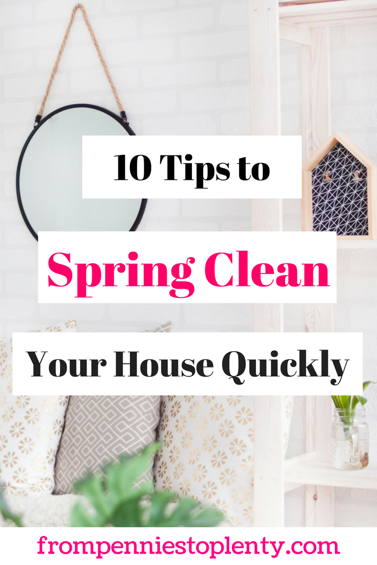 10 Tips to Spring Clean Your House Quickly