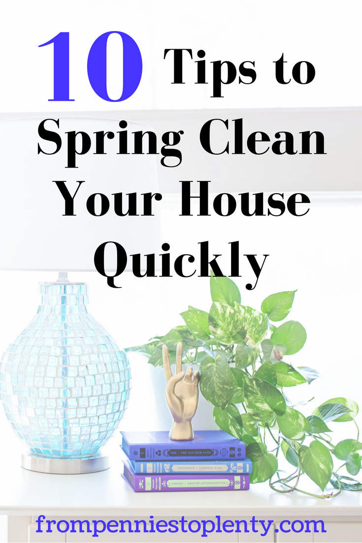 10 Tips to Spring Clean Your House Quickly 1