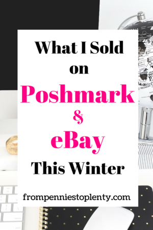 6e0875c270e5 What I Sold on Poshmark   eBay This Winter — From Pennies to Plenty