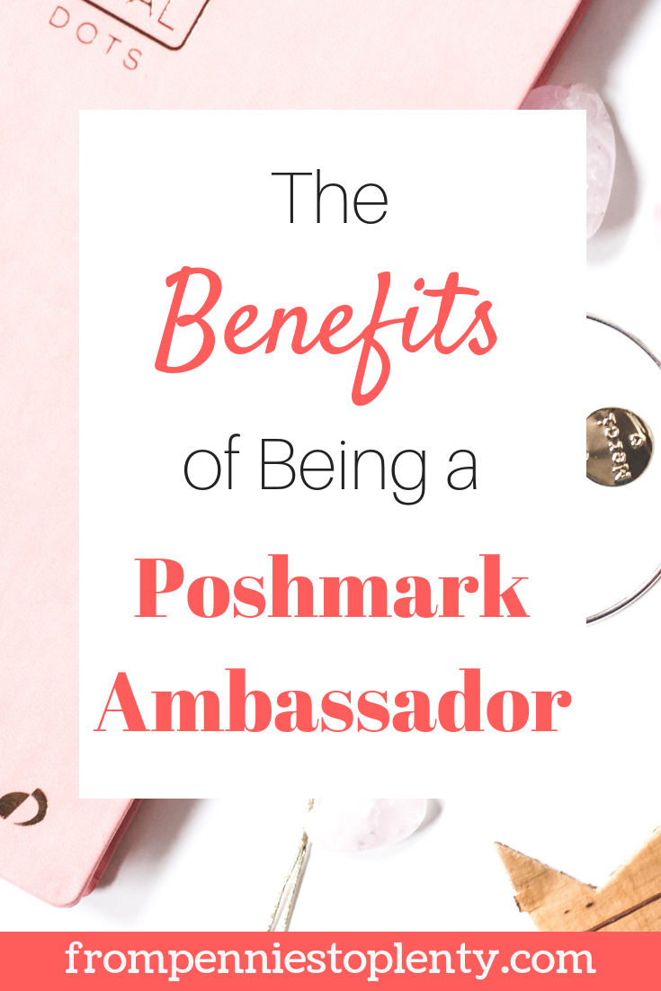 The Benefits of Being a Poshmark Ambassador — From Pennies