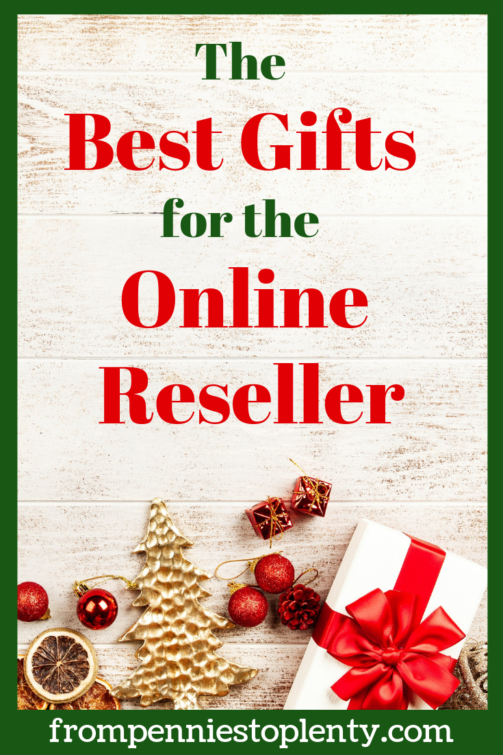 The Best Gifts For The Online Reseller From Pennies To Plenty