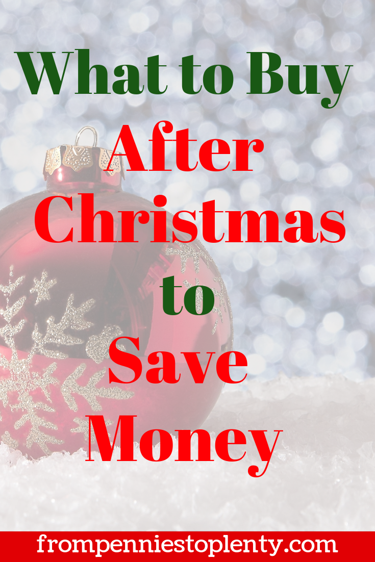 what to buy after christmas to save money !