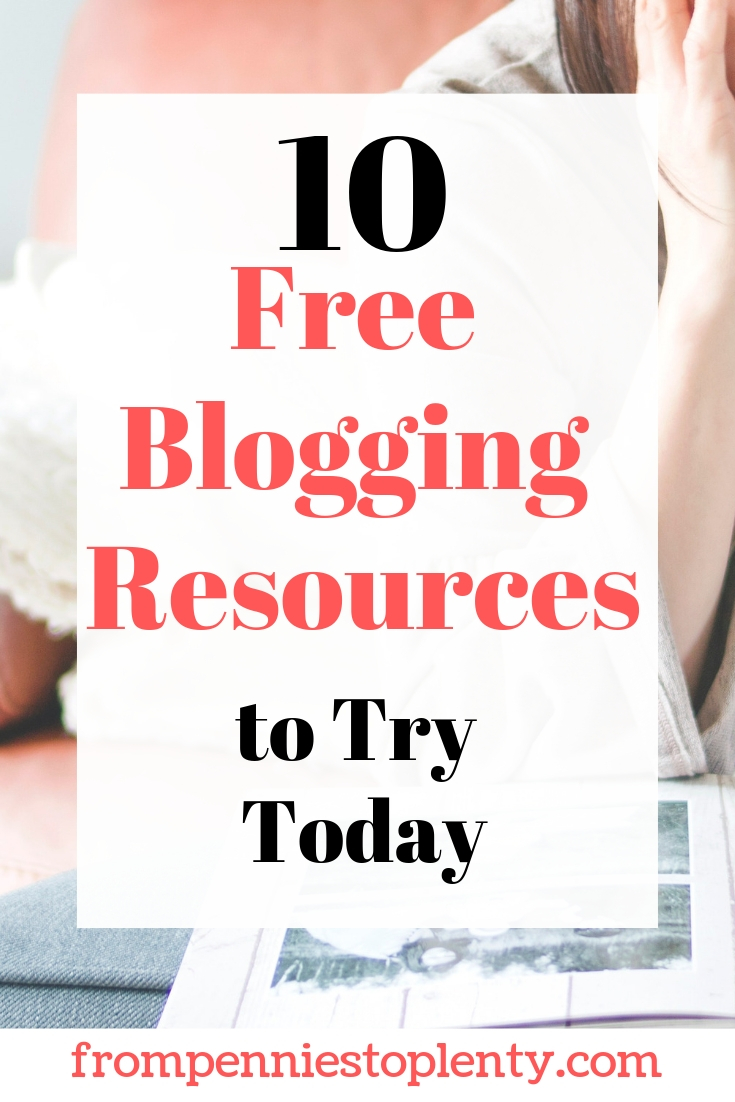10 Free Blogging Resources to Try Today