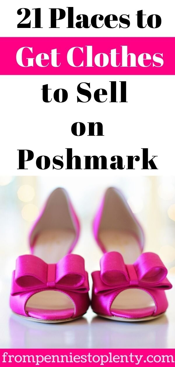 51a702b20c2 19 Places to Get Clothes to Sell on Poshmark — From Pennies to Plenty
