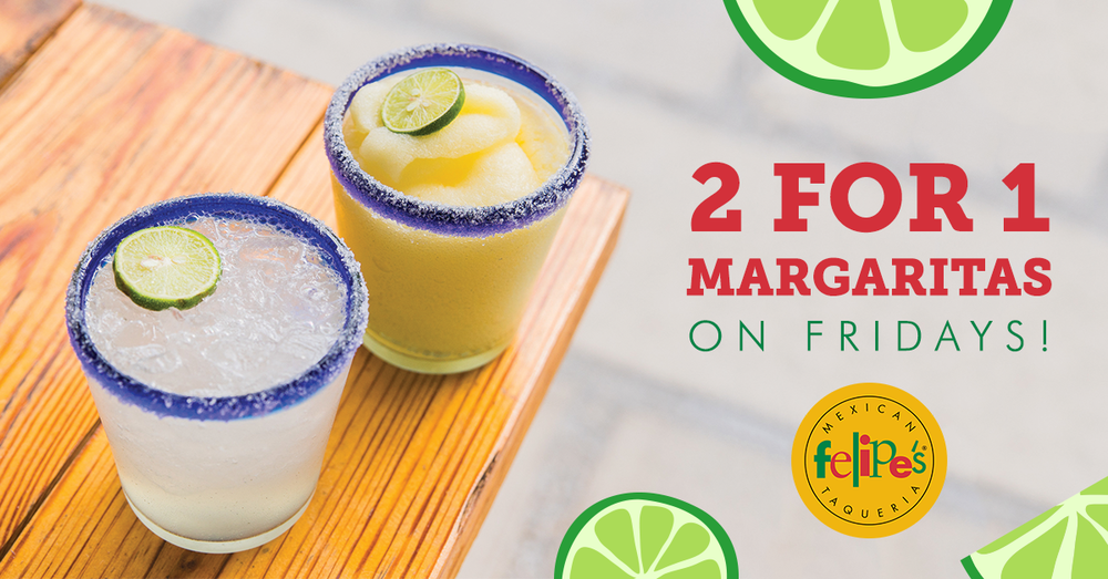 Felipes_FB_2for1Margs.png