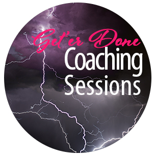 Do Get'er Done Coaching Sessions  - You're going to have moments of struggle that need a loving (but no fluff) guide to supporting your journey. Working with me can mean the difference between months (or even years) of struggle and a finished project that you can proudly put your name on.Sign-Up for a FREE 15 min session right now