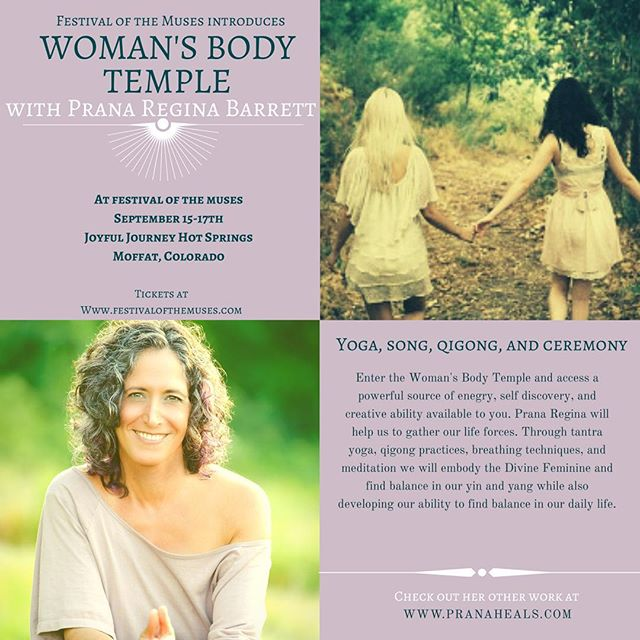 WOrKSHOP ANNOUNCEMENT: Women's Body Temple with Prana Regina Barrett. 🏯 • • • Enter the Women's body temple and access the powerful source of energy, self discovery and creativity available to you. Through tantra yoga, qigong practices, song and breathing techniques we will embody the divine balance of yin and yang within our bodies and daily lives. • • • More workshops at www.festivalofthemuses.com • • • Check out Gina at Www.pranaheals.com #festivalofthemuses #themischiefcollective #workshops #womenempowerment #womensretreat #womenrising #hotsprings #joyfuljourney #umba @themischiefcollective @umbalove @themischiefcollective @prana_regina_barrett