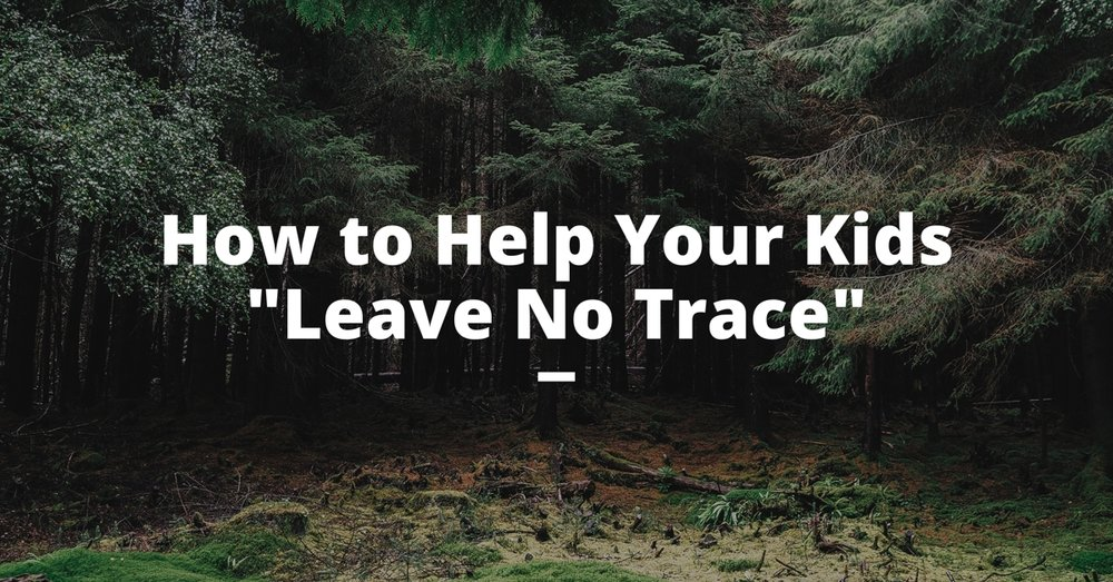 help-kids-leave-no-trace.jpg