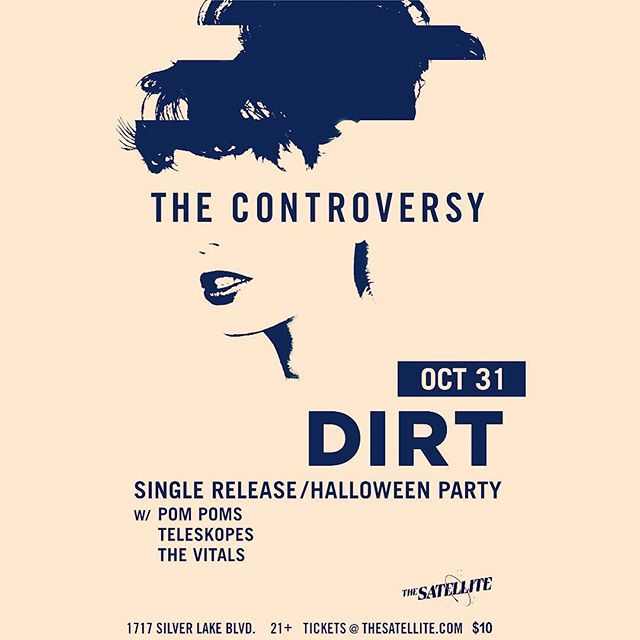 We couldn't be happier to be jointing our friends @thecontroversymusic for the release party of their new single on Halloween at @thesatellitela ! W / @pompomsmusic @thevitalsofficial 👻