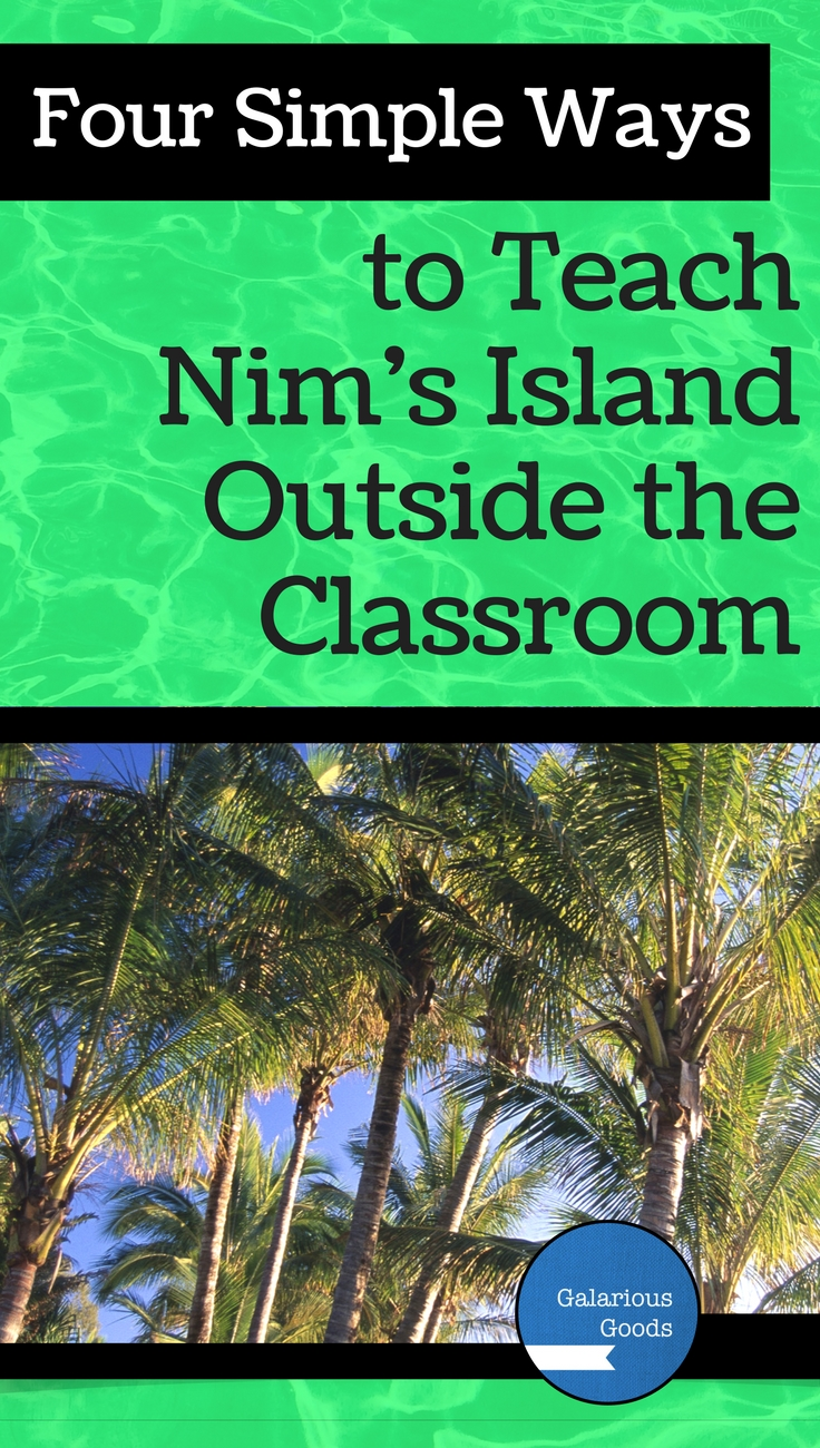 Four Simple Ways to Teach Nim's Island Outside the Classroom - Engaging, outdoor activities which explore events and themes of the novel Nim's Island by Wendy Orr.