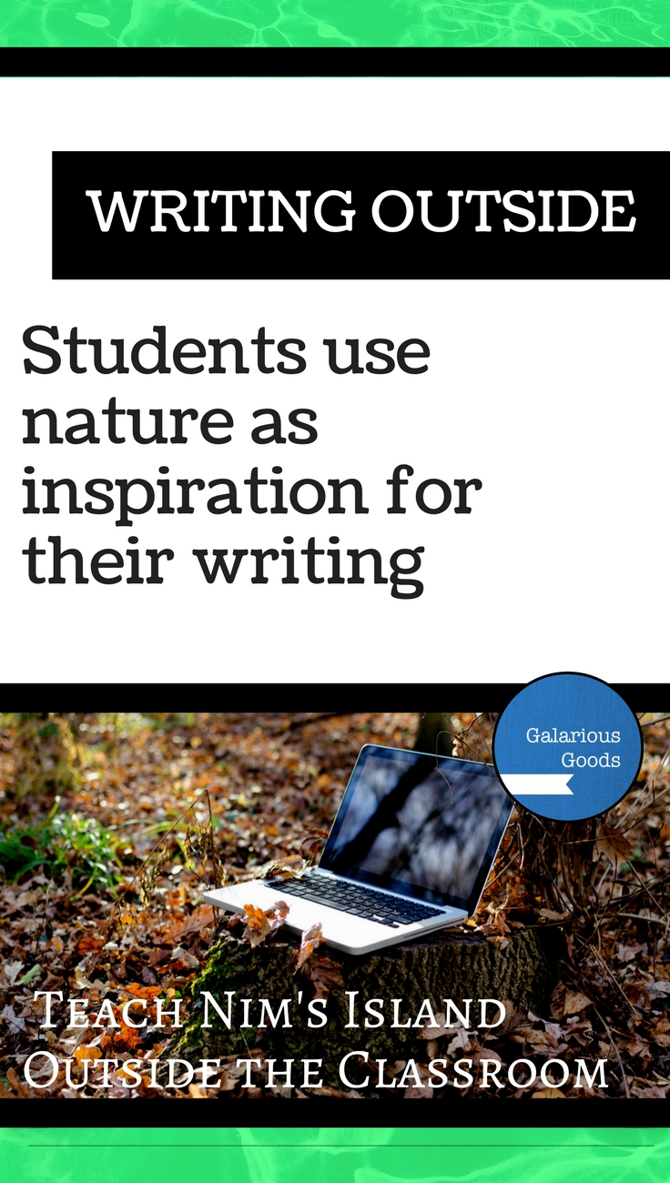 Writing Outside - Explore this and three other outside learning activities inspired by Nim's Island by Wendy Orr. Find more at Galarious Goods