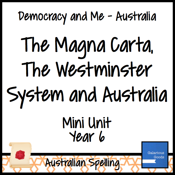 The Magna Carta, The Westminster System and Australia