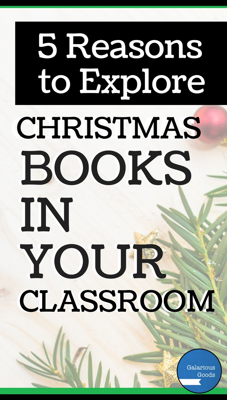 5 Reasons to Explore Christmas Books in Your Classroom