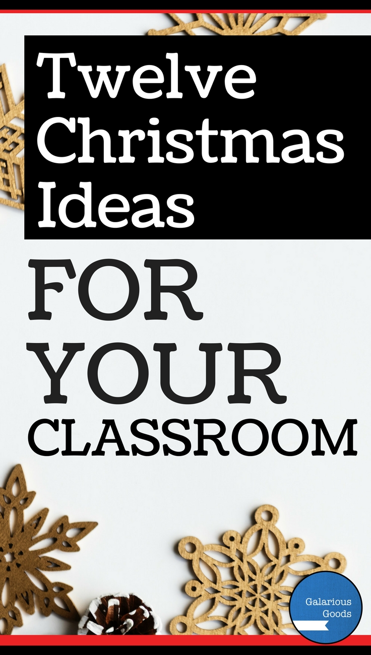 12 Christmas Ideas for Your Classroom - Great teaching ideas from Australian and NZ teachers designed to make your Christmas better
