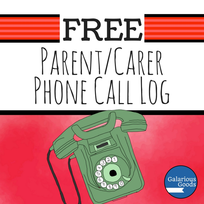 Free Parent/Carer Phone Call Log - Back to School freebie for teachers from Galarious Goods
