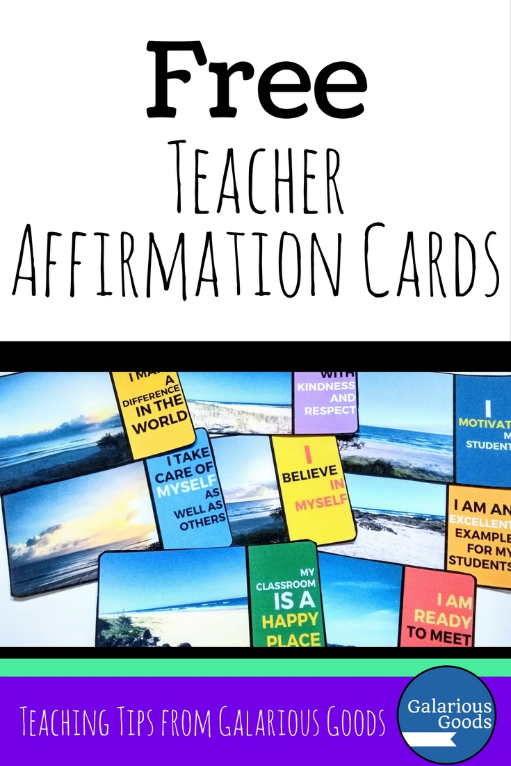 Free Teacher Affirmation Cards from Galarious Goods