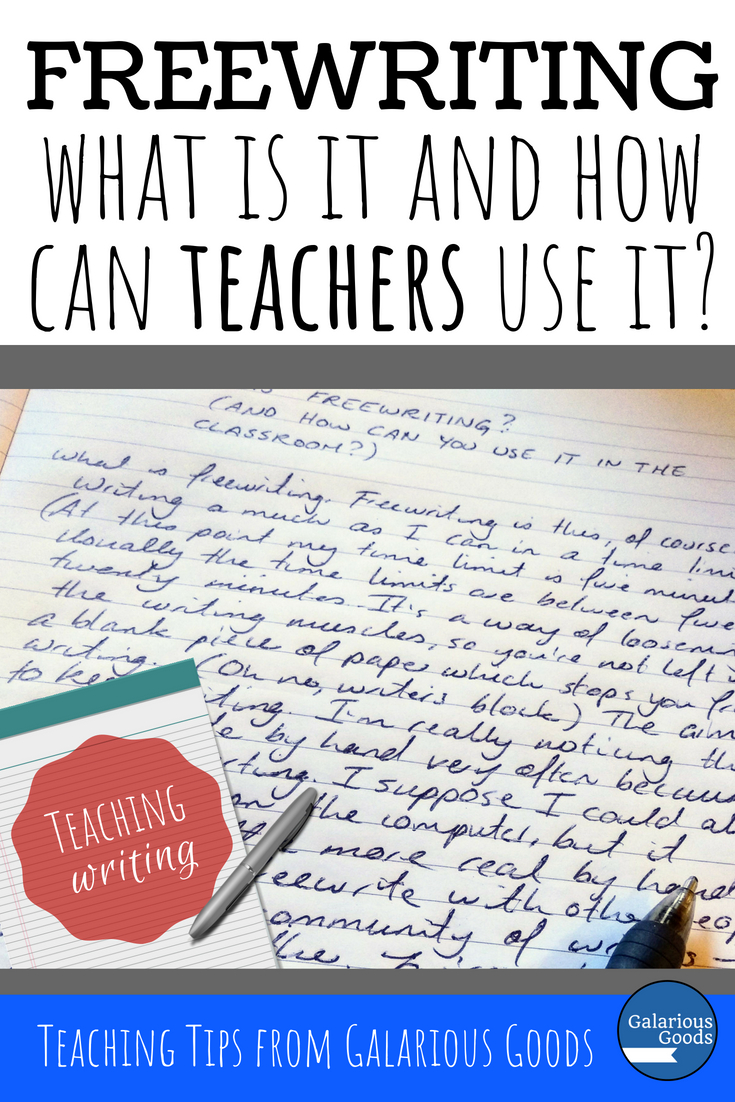 Freewriting in the writing classroom. What it is and how teachers can use this writing strategy