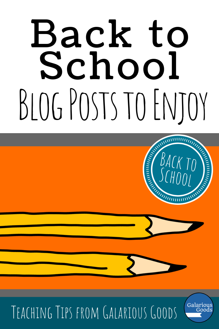 Back to School Blog Posts to Enjoy - a collection of links to excellent back to school blog posts filled with teacher tips, teacher strategies and teacher advice. A Galarious Goods blog post