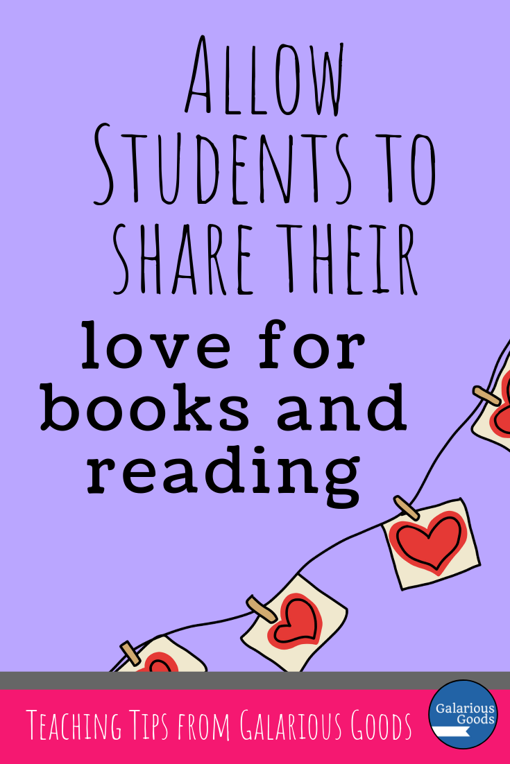 Encourage students to share their love of books and reading on Valentine's Day and throughout the rest of the school year to create a reading friendly environment. A Galarious Goods blog post