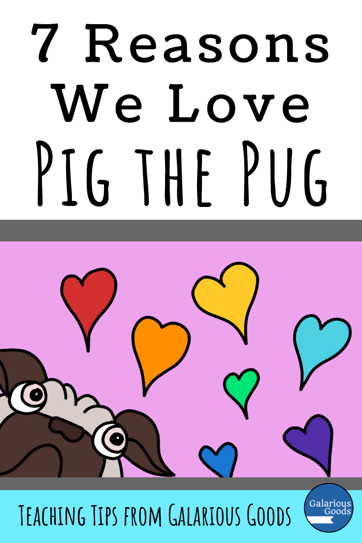 7 Reasons We Love Pig the Pug. A blog post exploring Pig the Pug by Aaron Blabey and the ways these wonderful books can be used by teachers in the classroom. Perfect for teachers looking for reading resources. A Galarious Goods post