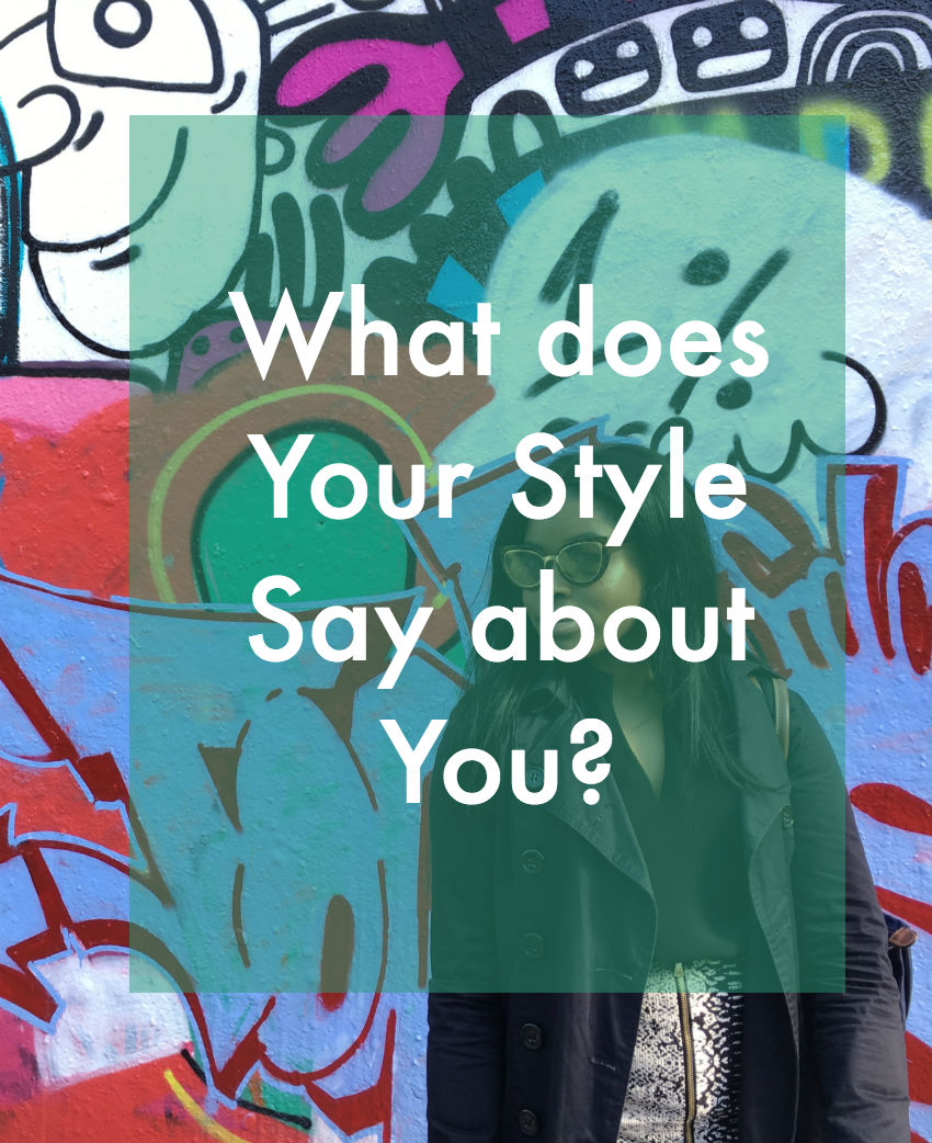 What does your style say about you - MarthaDahhling