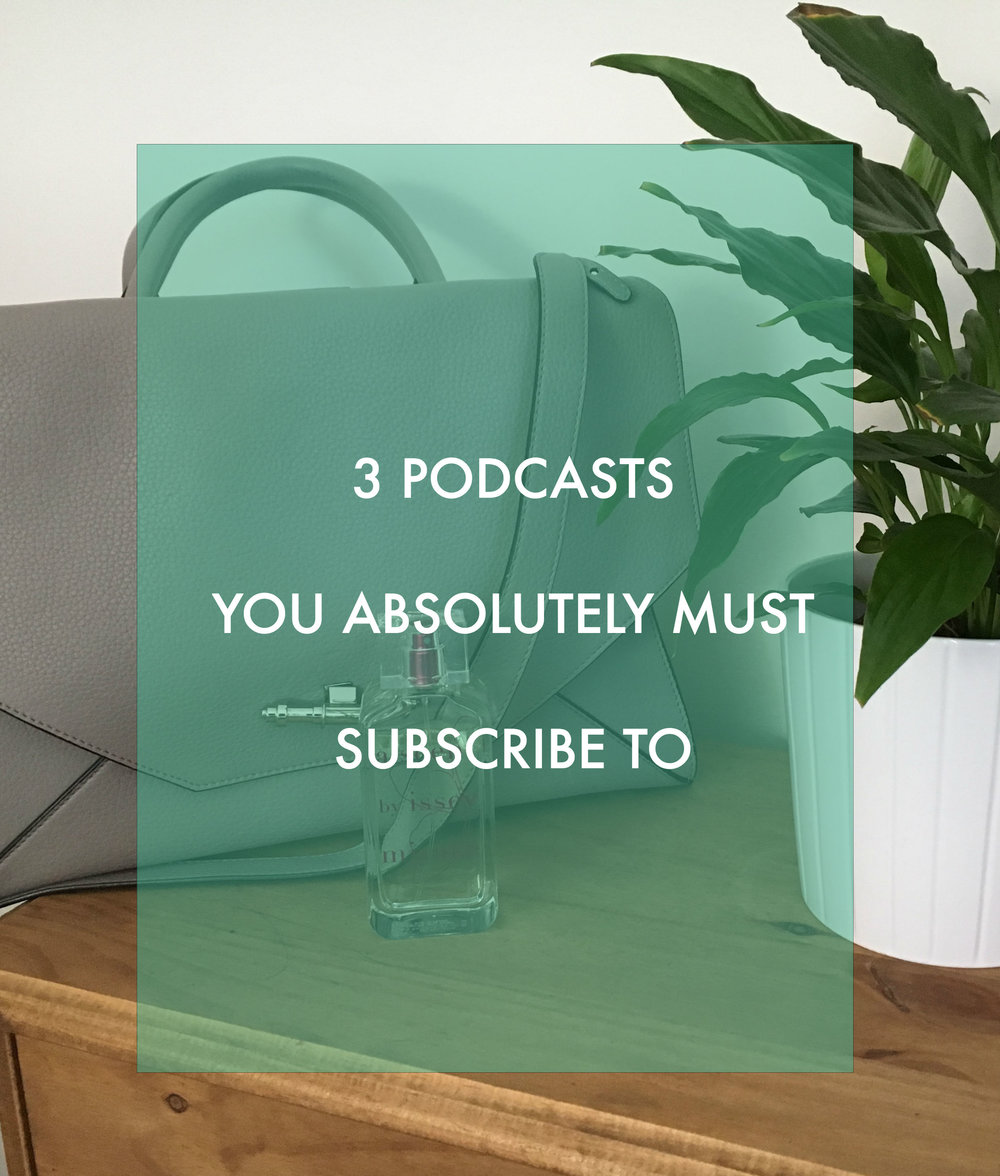 3 PODCASTS YOU MUST SUBSCRIBE TO PIN